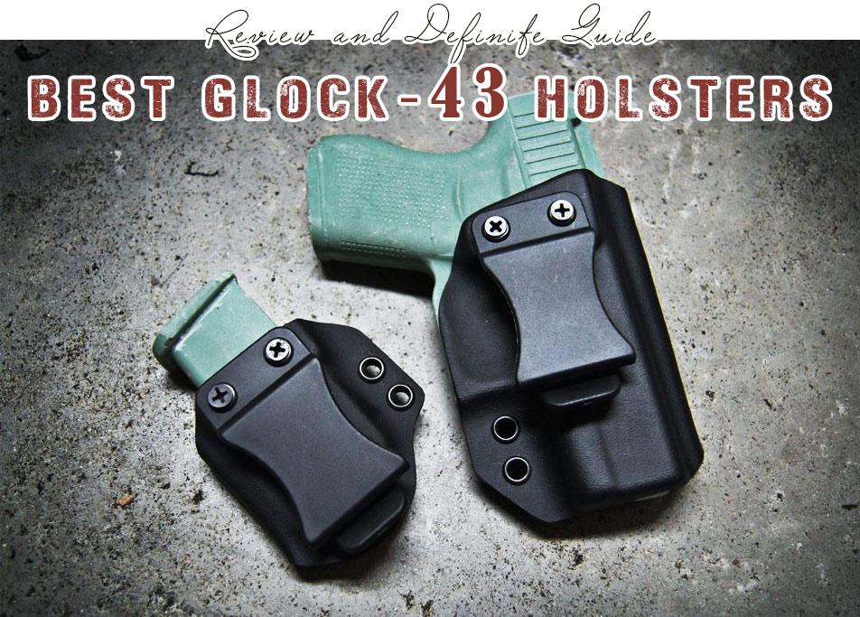 {TOP 7} Best Glock 43 Holsters